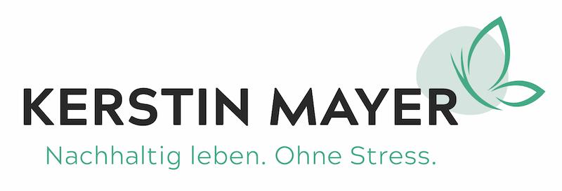 Kerstin Mayer – Nachhaltig leben. Ohne Stress.