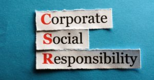 CSR – Corporate Social Responsibility